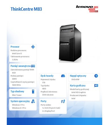 Lenovo ThinkCentre M83 TWR 10AGS0P000 Win7Pro & Win8.1Pro i5-4460/8GB/1TB/Integrated/DVD/3 Years OnSite