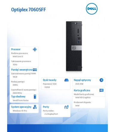 Dell Komputer Optiplex 7060SFF W10Pro i5-8500/16GB/512GB/Intel UHD 630/DVD RW/KB216/MS116/vPro/3Y NBD